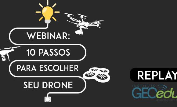 Replay da palestra 10 passos para escolher e operar um Drone. Confira!