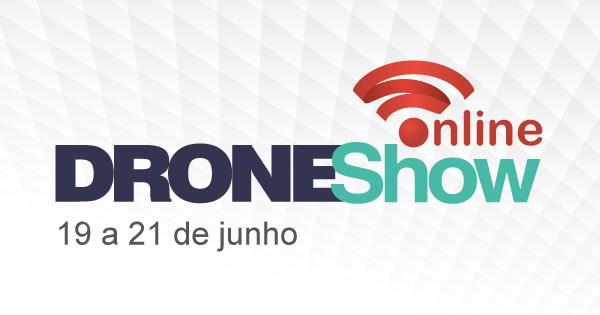 Última chamada para o DroneShow Online: 1 seminário e 5 mini-cursos