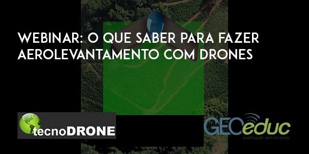 O que você precisa saber para fazer aerolevantamento com Drones?
