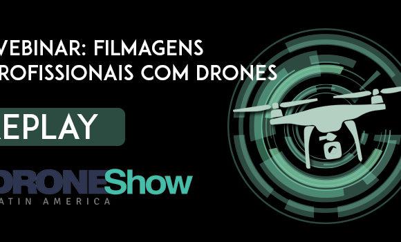 Replay do webinar: Introdução a filmagem profissional com drones