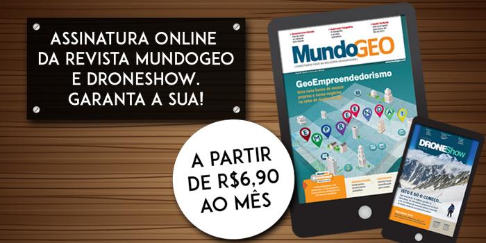 Conheça a nova assinatura online da revista DroneShow & MundoGEO. Garanta a sua!