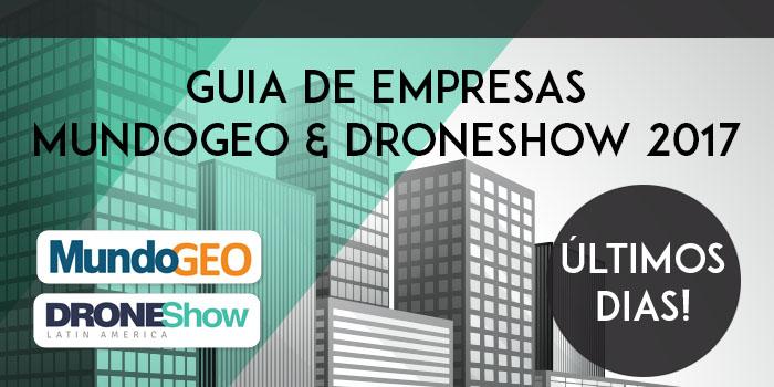 Últimos dias para entrar no Guia de Empresas DroneShow 2017