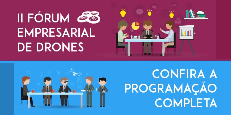 Confira a programação do II Fórum Empresarial do Setor de Drones