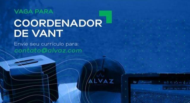 Alvaz anuncia abertura de vaga para Coordenador de VANT