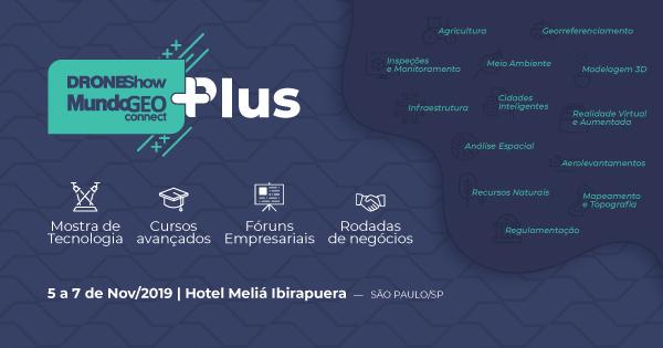 DroneShow e MundoGEO Connect PLUS acontece em novembro e tem inscrições abertas