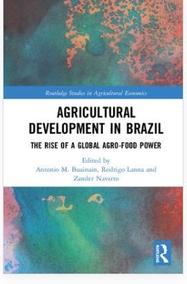 Desenvolvimento da agricultura no Brasil – a ascensão de uma potencia agroalimentar global