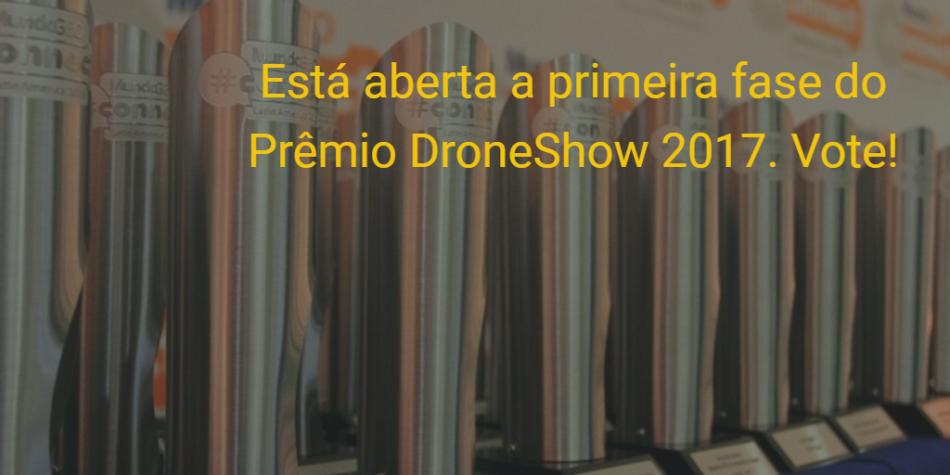 Está aberta a primeira fase do Prêmio DroneShow 2017