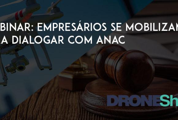 Empresários do setor se mobilizam para dialogar com a ANAC. Participe da campanha #RegulamentaANAC