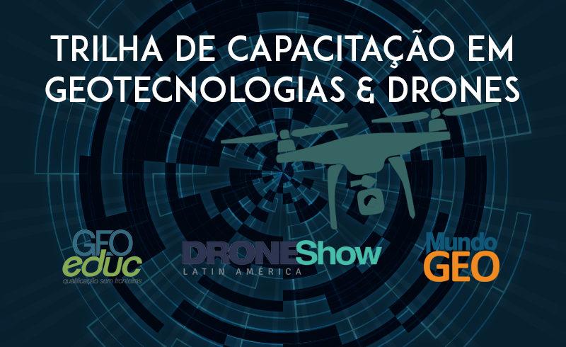 Trilha de Capacitação em Geo & Drones: 10 dias de conteúdo gratuito