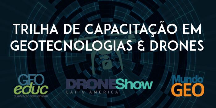 Participe da palestra online sobre Tendências e Oportunidades: Geotecnologias e Drones