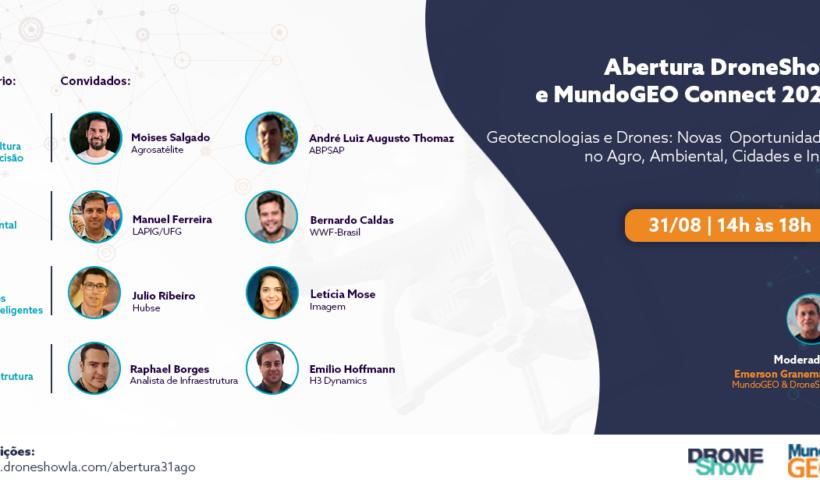 Abertura MundoGEO Connect e DroneShow Online: Oportunidades no Agro, Ambiental, Cidades e Infra