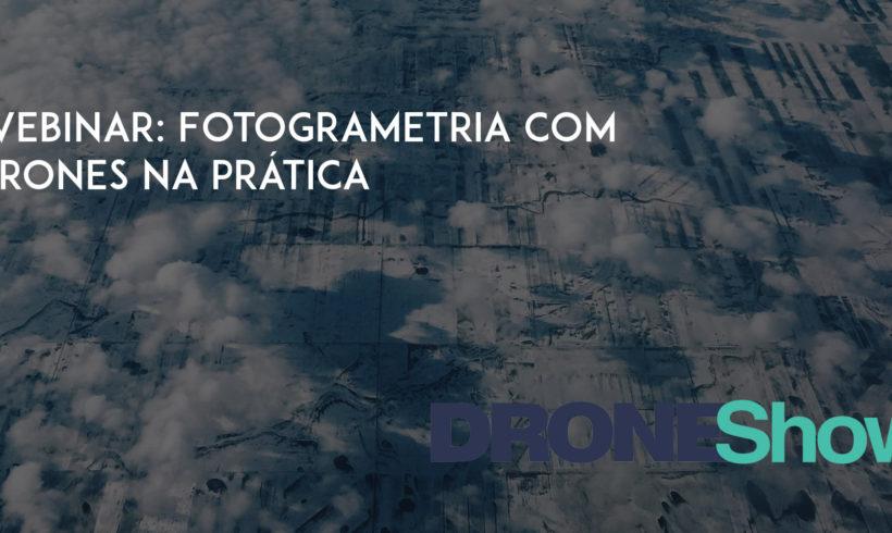 Saiba como realizar fotogrametria com Drones na prática!