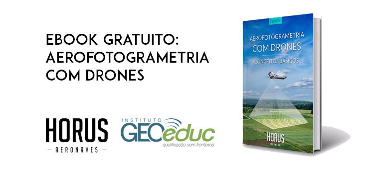 Baixe o eBook gratuito sobre como fazer Aerofotogrametria com Drones