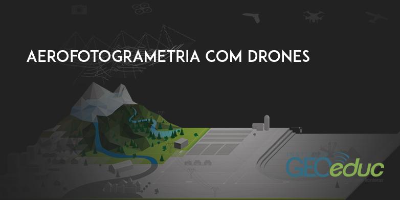 Mini-curso online de Aerofotogrametria com Drones. Inscreva-se!
