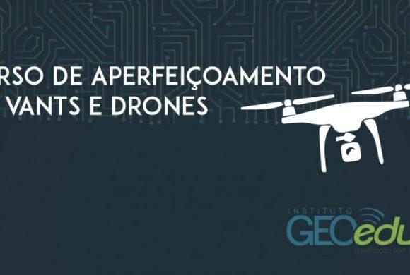 Novo curso online de Aperfeiçoamento em VANTs e Drones com 88 horas de duração