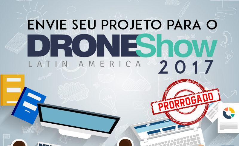 DroneShow 2017 prorroga prazo para envio de trabalhos