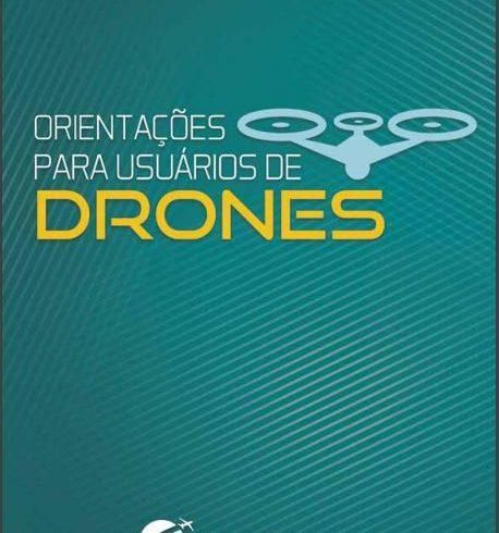 ANAC disponibiliza cartilha com instruções para usuários de Drones