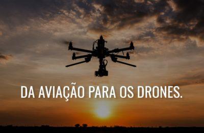 da aviacao para os drones