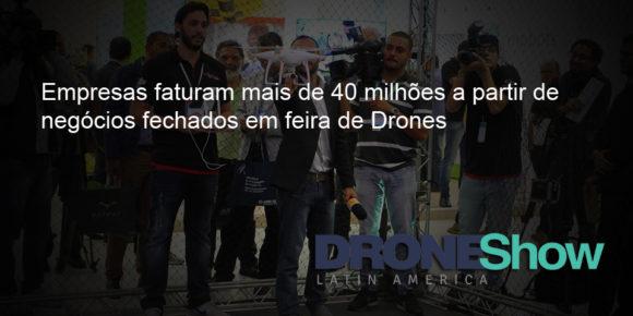 drone release 580x290 Empresas faturam mais de 40 milhões a partir de negócios fechados na feira DroneShow 2016