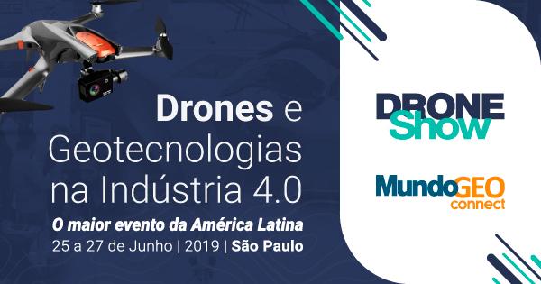 230 horas de programação na DroneShow e MundoGEO Connect 2019