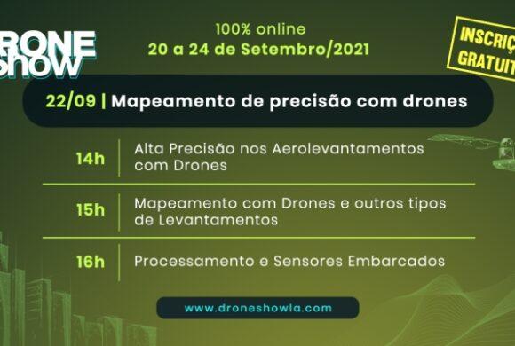Destaques e replay do terceiro dia do DroneShow 2021: Mapeamento de Precisão com Drones