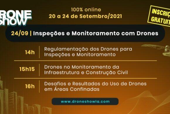 Inspeções outdoor, indoor e regulamentação serão destaques no DroneShow em setembro com inscrição gratuita