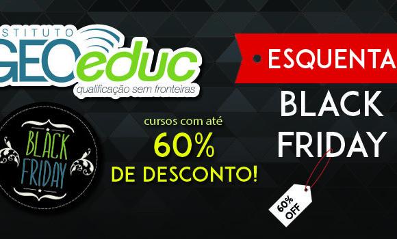 Esquenta Black Friday: só hoje TODOS os cursos do Instituto GEOeduc com até 60% OFF