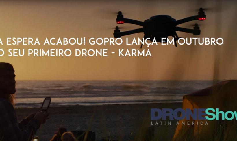 A espera acabou! GoPro lança em outubro o seu primeiro Drone Karma