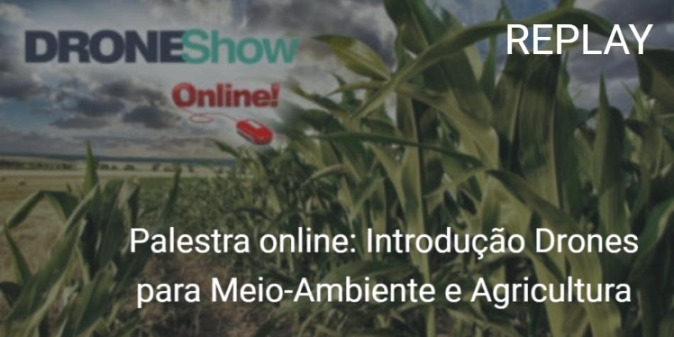 replay-webinar-introducao-aos-drones-para-meio-ambiente-e-agricultura