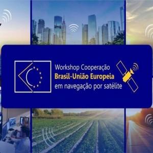 Workshop aborda cooperação Brasil-Europa em navegação por satélite