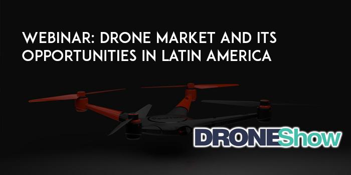 Webinar: mercado de drones e suas oportunidades na América Latina